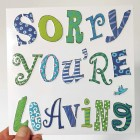 Card - Sorry You're Leaving