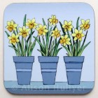 Coaster -  Spring Flower Pots - Daffodils (sorry sold out)